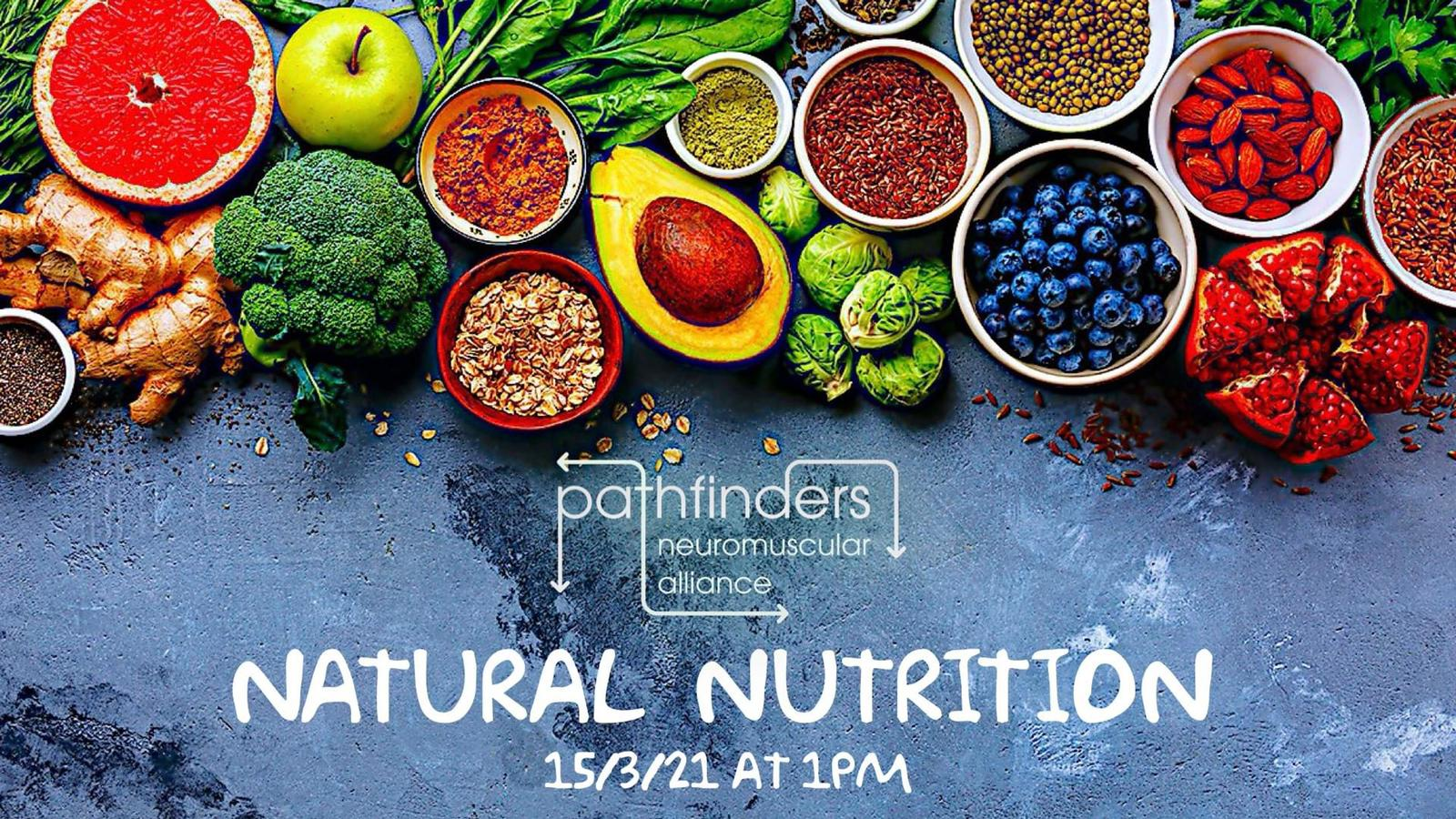 Pathfinders Neuromuscular Alliance Are Hosting A Natural Nutrition Event
